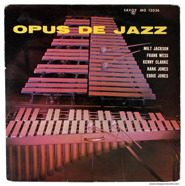 "Milt Jackson & Frank Wess - ""Opus De Jazz"" - Front Cover - Vinyl LP"