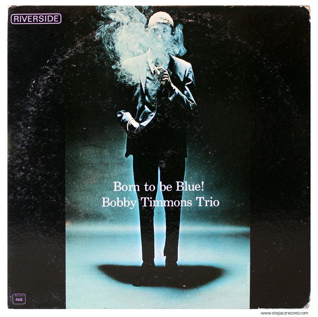 Bobby Timmons Trio - Born To Be Blue! - Vinyl Front