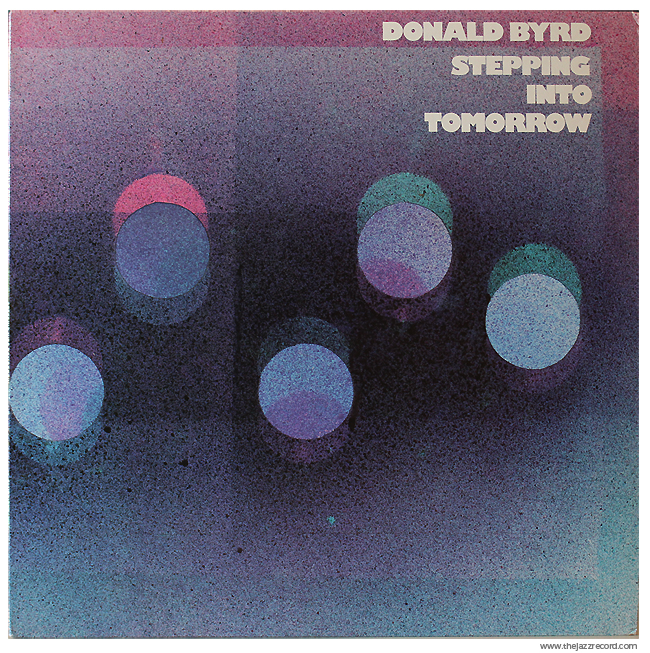 Donald Byrd - Stepping Into Tomorrow - Front Cover - Vinyl