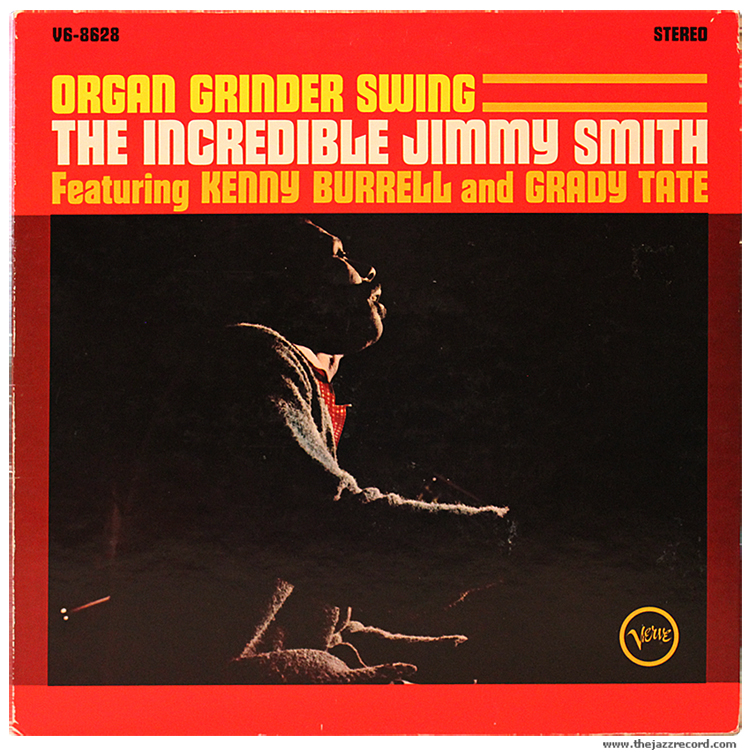 Jazz And Grooves Jimmy Smith Quot Organ Grinder Swing Quot