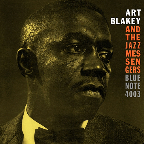 Art Blakey and The Jazz Messengers - Moanin' - Blue Note Records - 1958