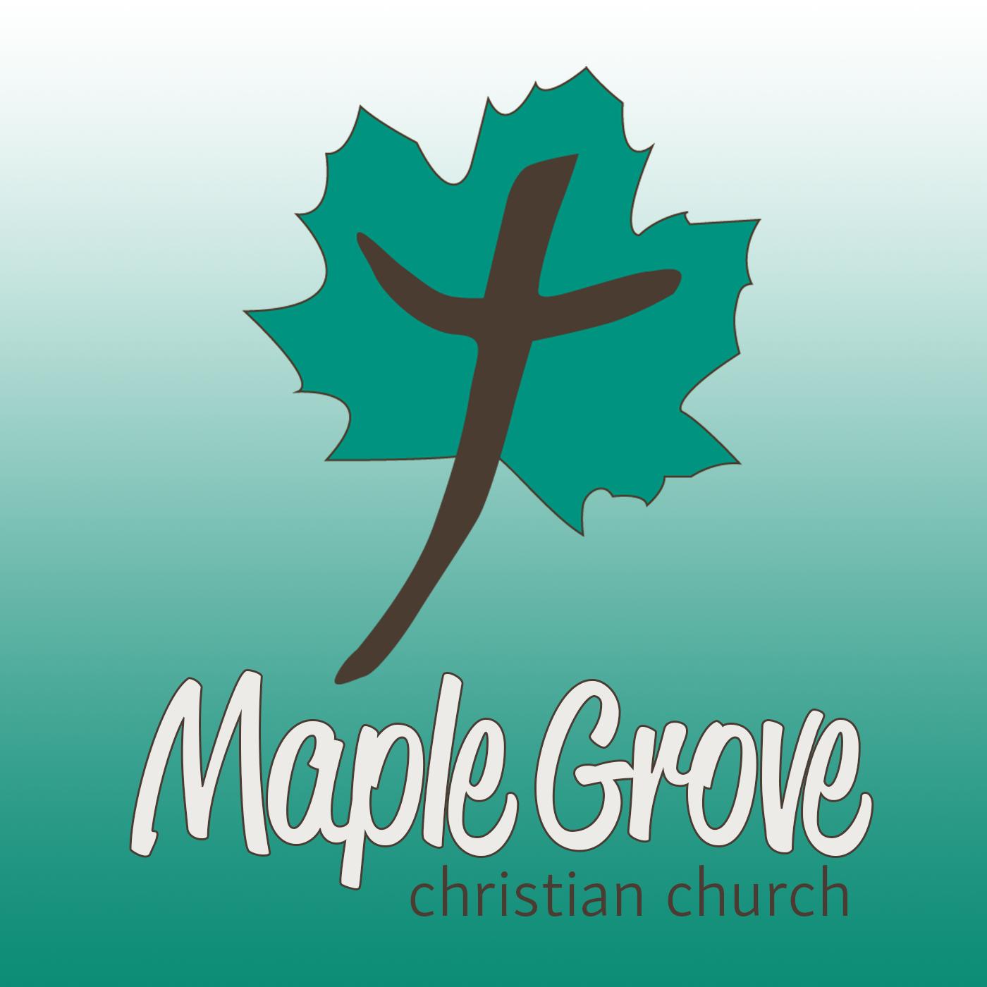 Sermons - Maple Grove Christian Church