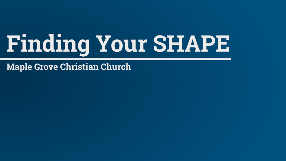 Finding Your SHAPE • July 29 - Aug. 23, 2015