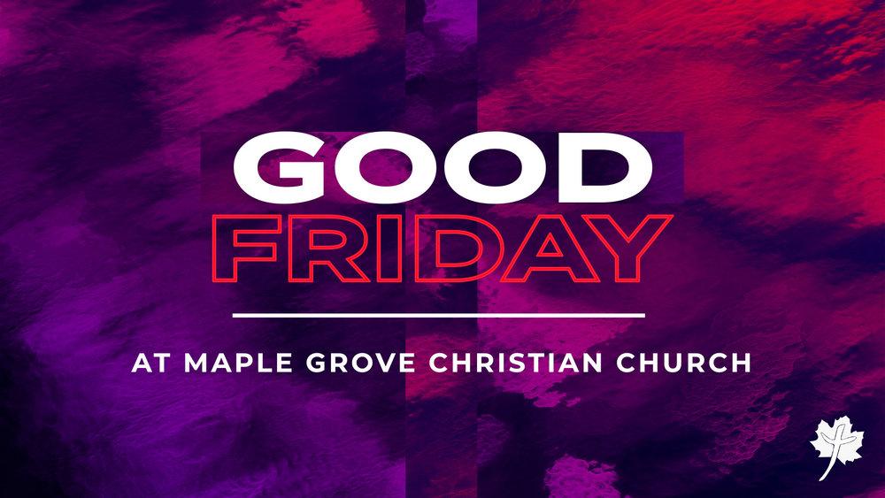 Good Friday • April 19, 2019