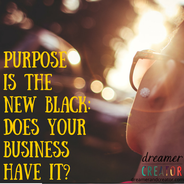 Purpose-Is-The-New-Black-Does-Your-Business-Have-It
