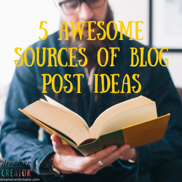 5-awesome-sources-of-blog-post-ideas