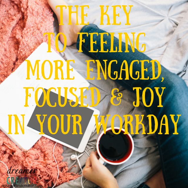 key-to-feeling-more-engaged-focused-joy-at-work