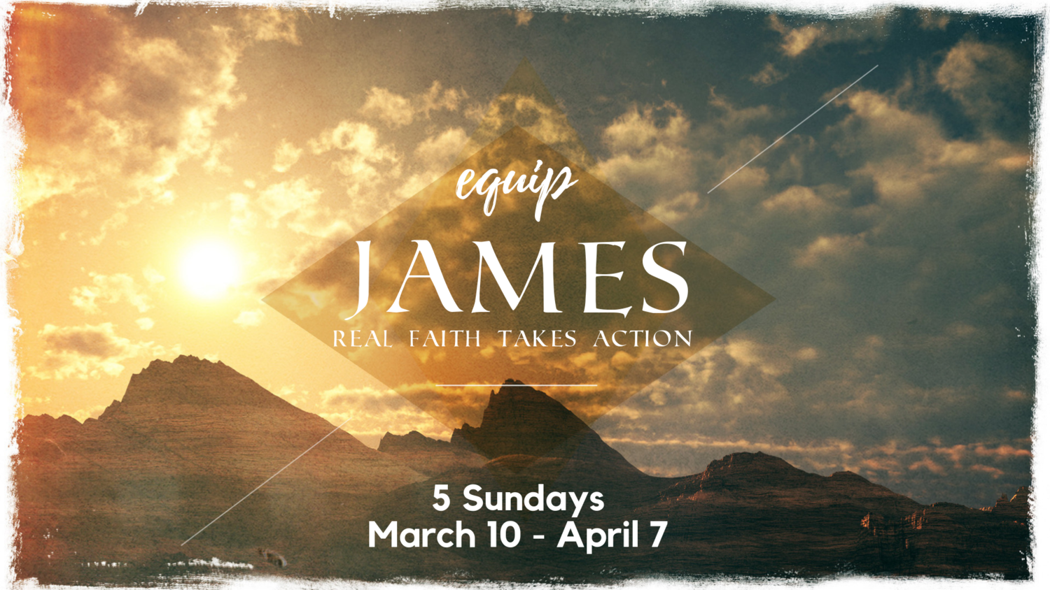Equip: The Book of James FIRST CLASS — Metro North Church | Goose