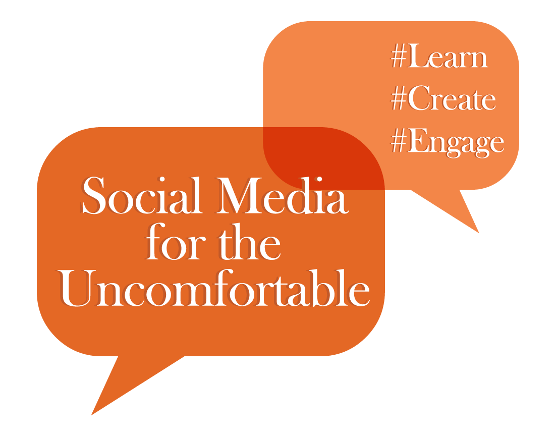 Social Media for the Uncomfortable