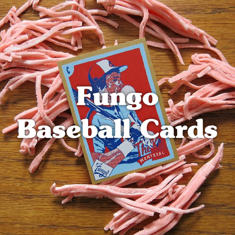 Fungo Baseball Cards