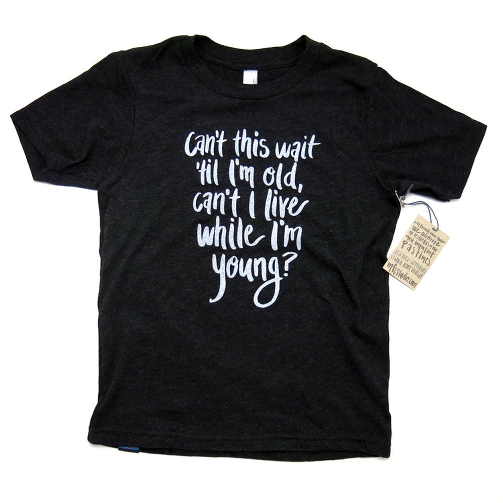 Can't This Wait? (Kids) T-Shirt