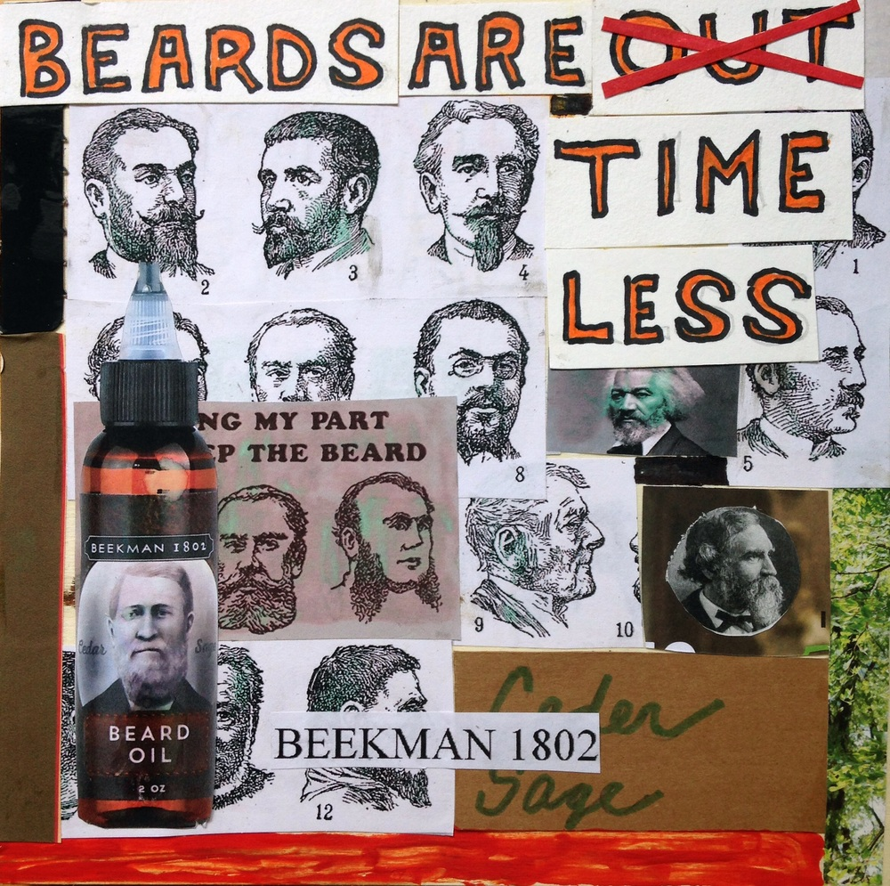 Beards Are Timless Mixed-media on wood 2015