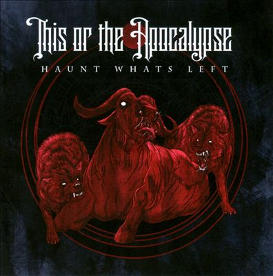 This or the Apocylapse - Haunt what's left (2010)