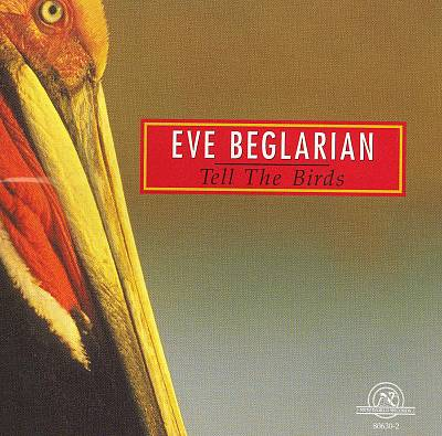 Eve Belgrarian - Tell the Birds (2006)