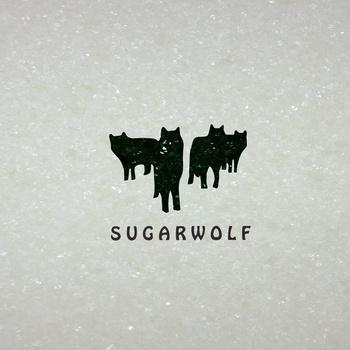 Sugarwolf - Sugarwolf (2012)
