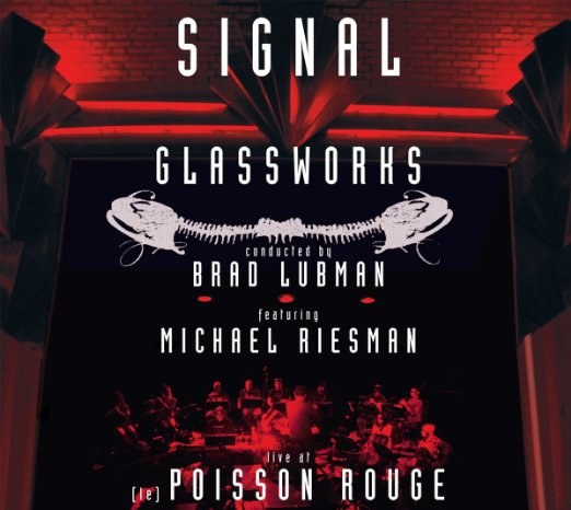 Signal - Glassworks Live at Le Poisson Rouge (2011)