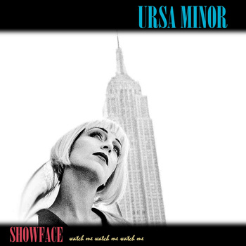 Ursa Minor - Showface (2011)