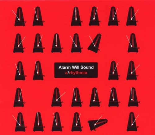 Alarm Will Sound - A/Rythmia (2009)