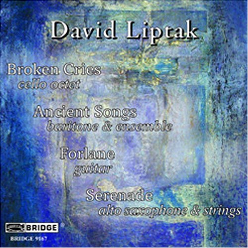 David Liptak - Music of David Liptak (2005)