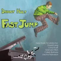 Danny Holt - Fast Jump (2011)