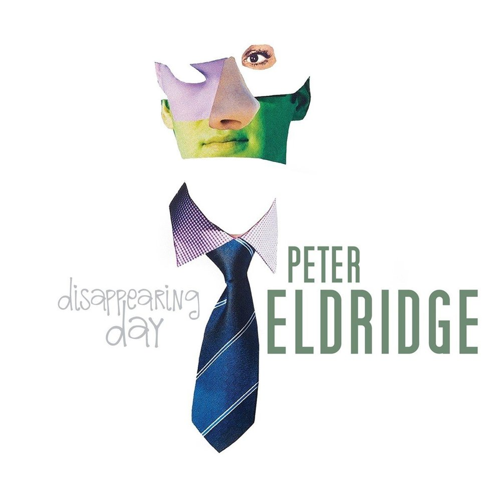 Peter Eldridge - Disappearing Day