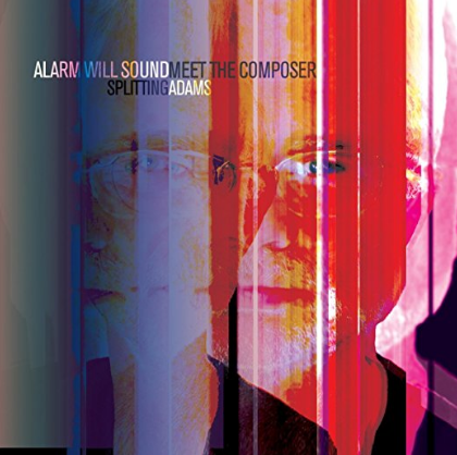 Alarm Will Sound with Meet the Composer: Splitting Adams