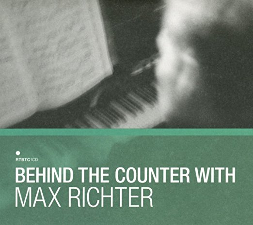 Various Artists - Behind the Counter with Max Richter