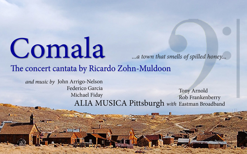 Alia Musica partnered with the Eastman Broadband and other artists to bring this 4-city tour of Ricardo Zohn-Muldoon's Pulitzer Prize finalist opera  Comala , based on Juan Rulfo's  Pedro Páramo.