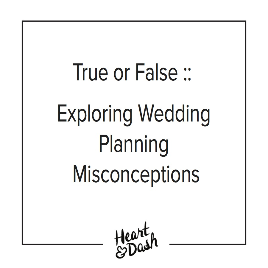 Wedding Planning Myths