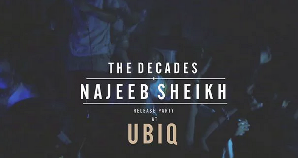 The Decades x N. Sheikh Collab Release Party