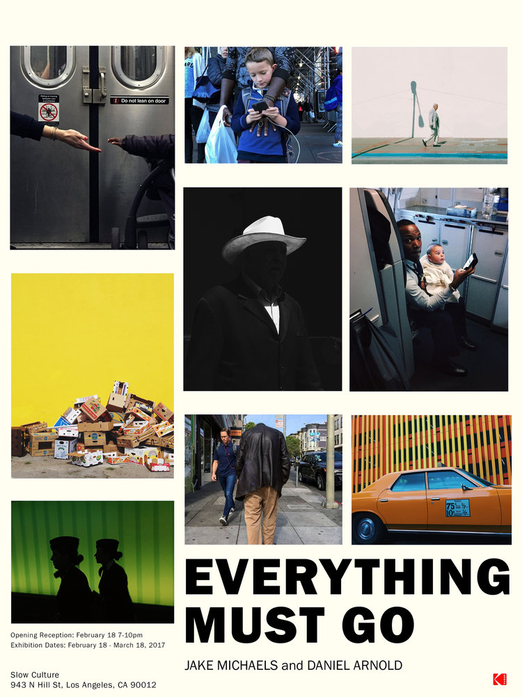 Slow Culture: Daniel Arnold & Jake Michaels: Everything Must Go @ SLOW CULTURE