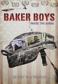 Baker Boys: Inside the Surge  (2010); directed by Kern Konwiser