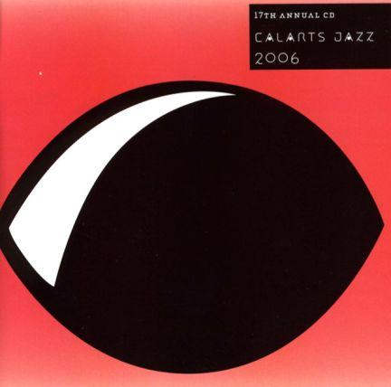 CalArts Jazz 2006 (Track 2)