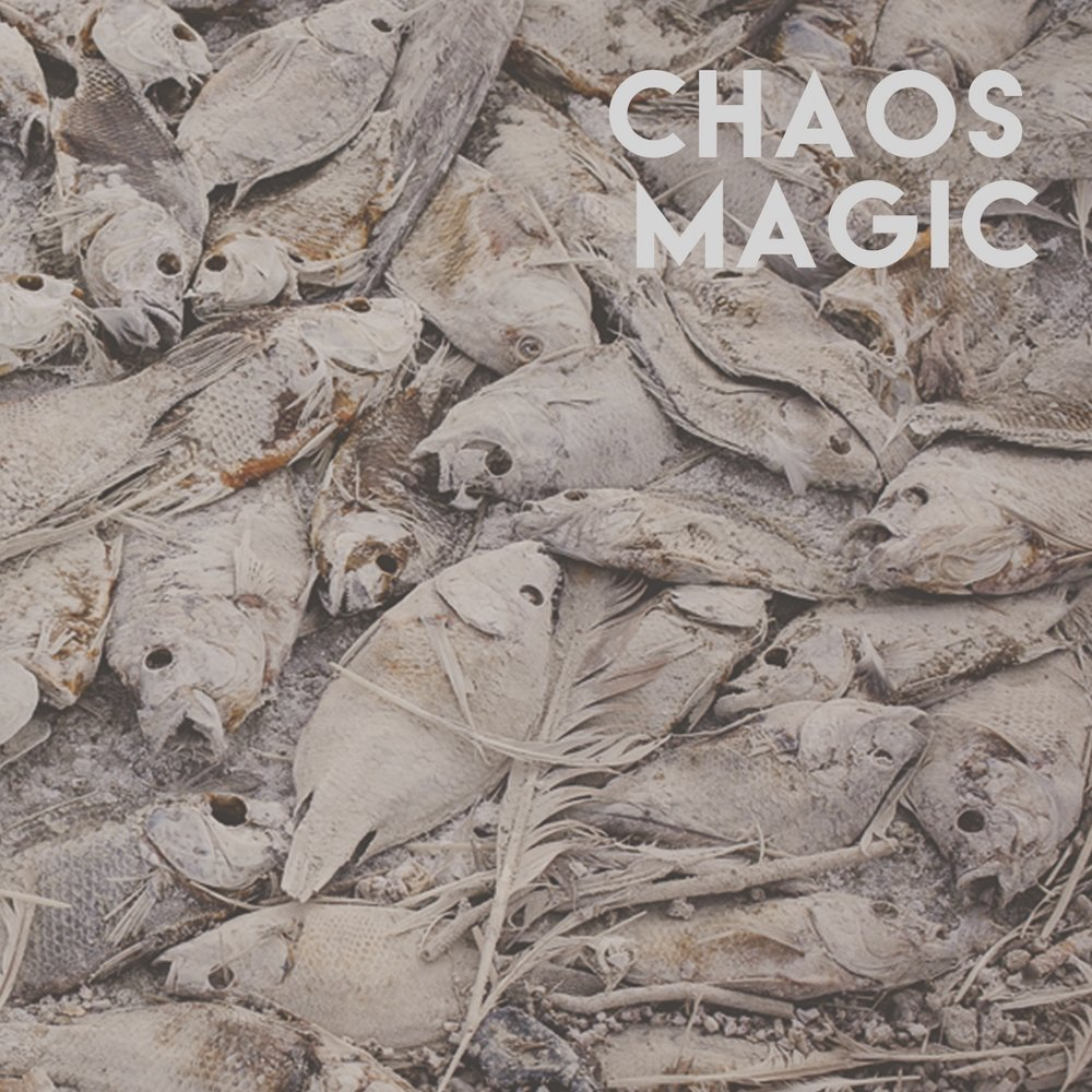 Chaos Magic by Chaos Magic (2018)