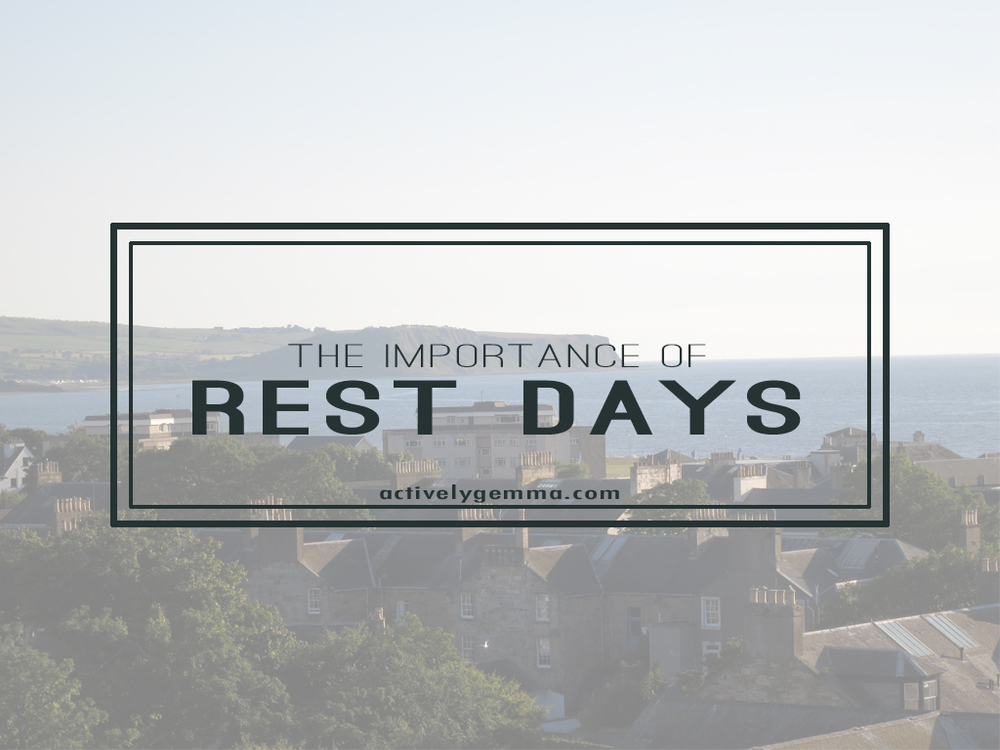 The Importance of Rest Days - activelygemma