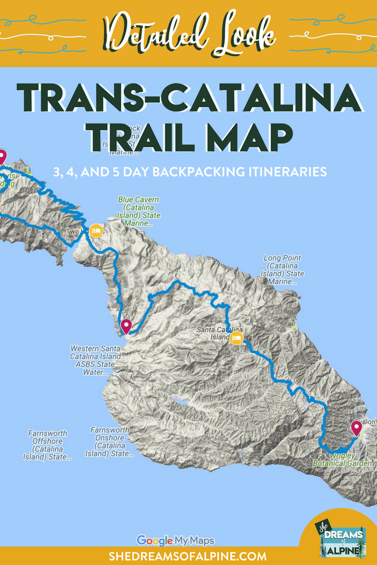 Trans-Catalina Island Trail Map Details | If planning out the details and managing the permit reservations needed to backpack Californias Trans-Catalina Island Trail is what is holding you back, worry no more! This post contains details on each of the primary sections of the Trans-Catalina Trail Map. Stop putting it off and make a plan to tackle this epic Catalina hiking trail. It is one of a kind adventure that you aren't likely to forget. | shedreamsofalpine.com