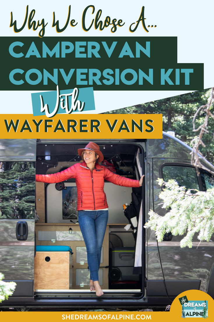 Why We Chose a Campervan Conversion Kit with Wafarer Vans   | Searching for the perfect van and campervan conversion can often feel stressful, and looking for an option that suits your needs, is beautiful, and meets your financial constraints can be tough to find. We just recently went through this process, and in this post we discuss why we ultimately chose Wayfarer Vans to do our campervan build-out in our new Ram Promaster van, and we are so happy with our choice! | shedreamsofalpine.com