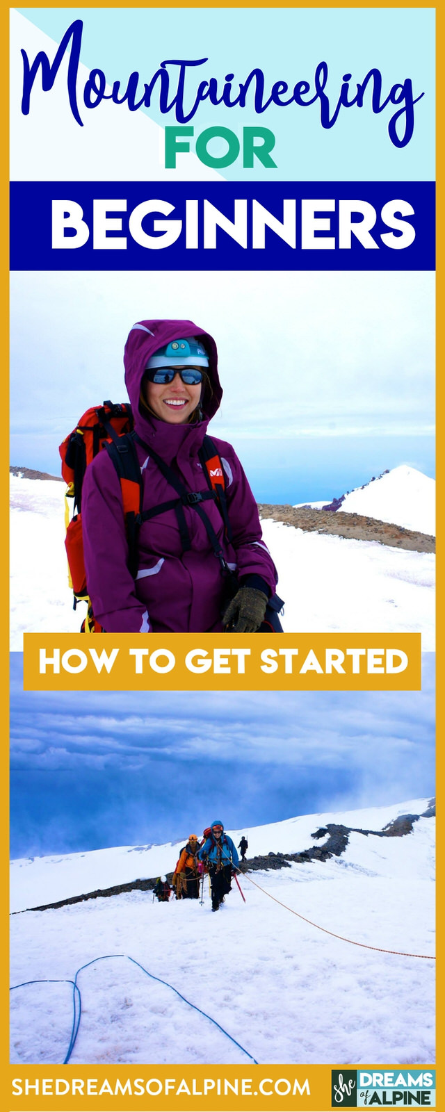 Mountaineering for Beginners - How to Get Started Mountaineering