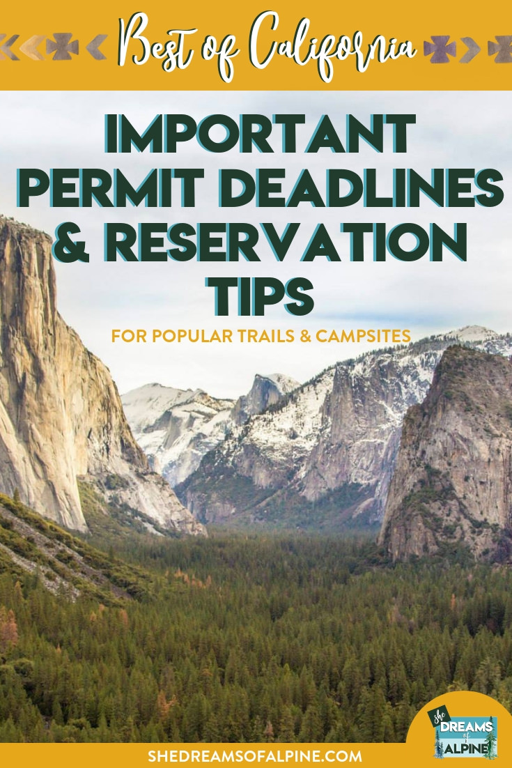 Important Permit & Reservation Deadlines for Popular California Hiking Trails & Campsites in 2019