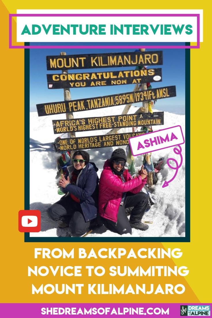 Adventure Backpacking Interviews: From Backpacking Novice to Summiting Mount Kilimanjaro - Ashima