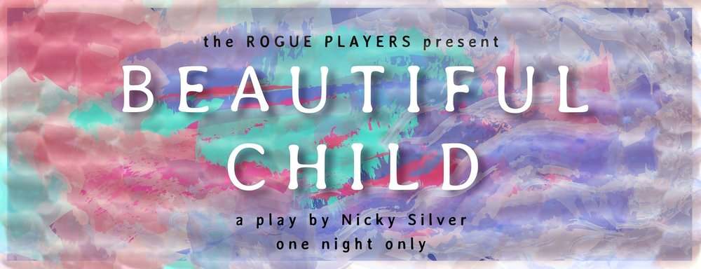 I designed all of the advertising for Beautiful Child.  It was, for the most part, a colorful show.