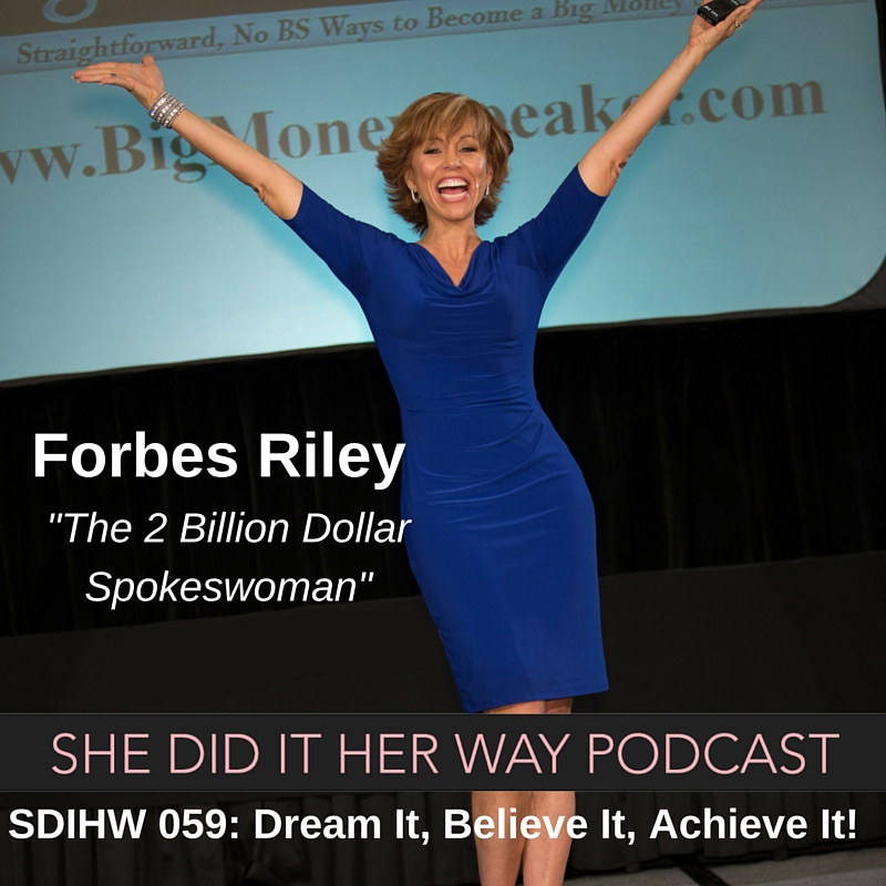 SDIHW 059- Dream It, Believe It, Achieve It!.jpg