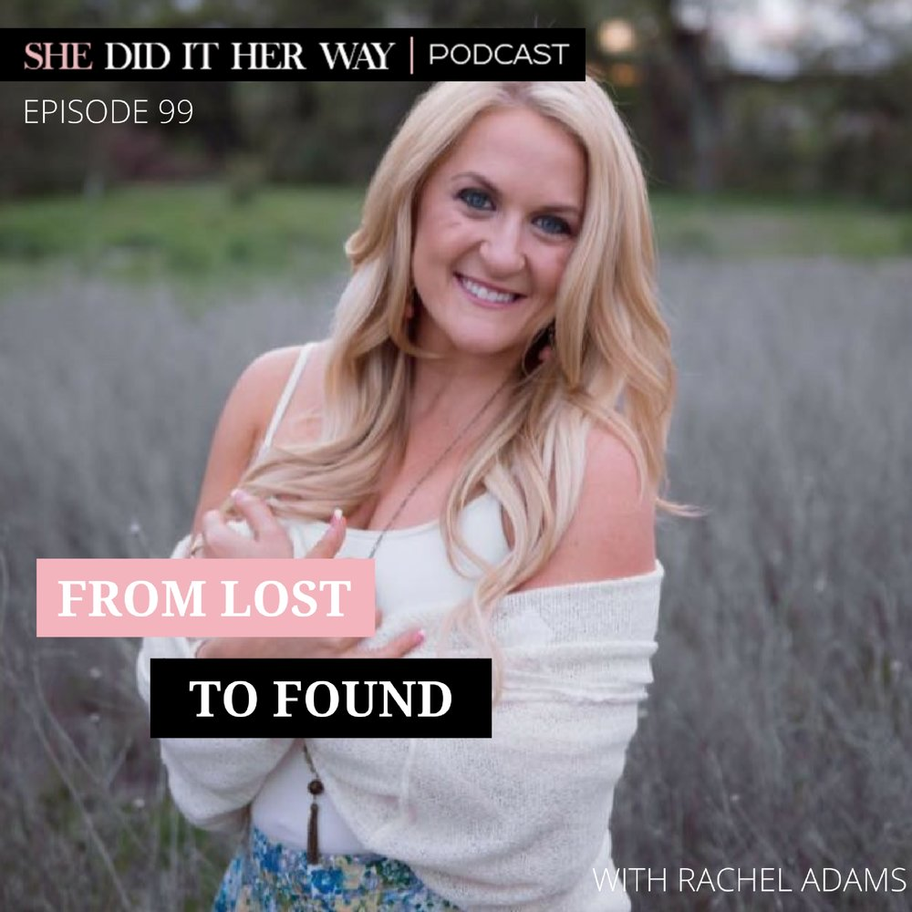 SDH099- Lost to Found with Rachel Adams FINAL.jpg