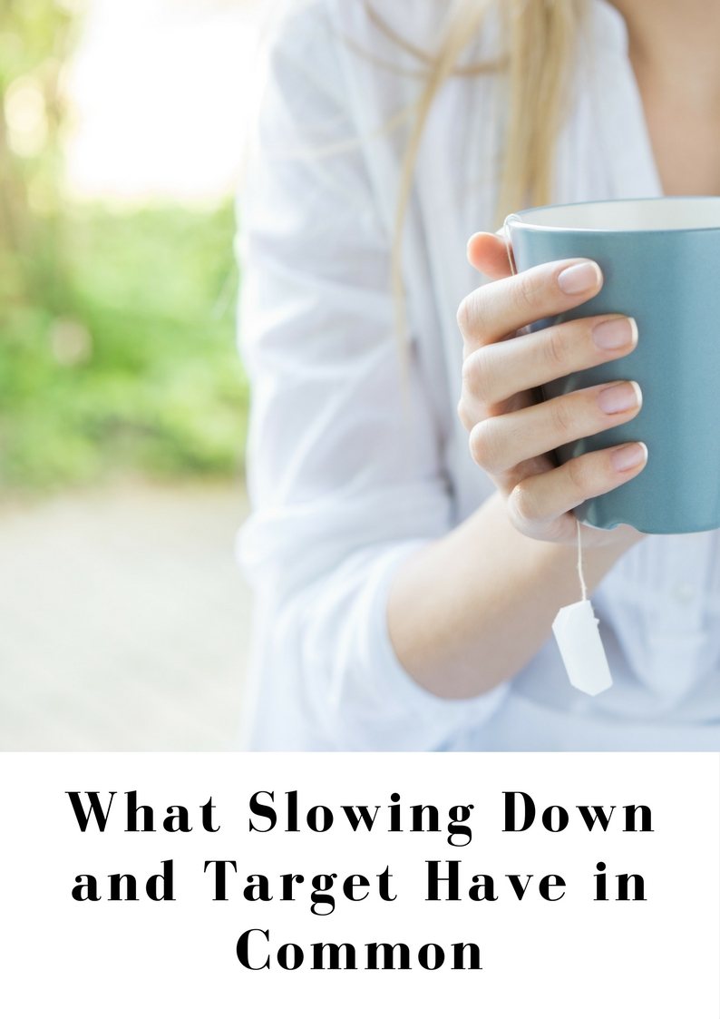 What Slowing Down and Target Have in Common.jpg