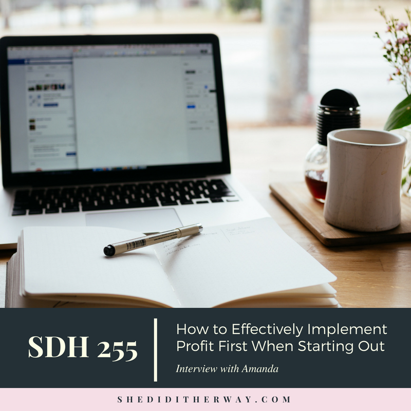 SDH255_How to Effectively Implement Profit First When Starting Out.png