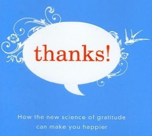 Detail of cover from  Thanks! How the new science of gratitude can maker you happier.   By Robert Emmons.  Houghton Mifflin Harcourt, 2007.