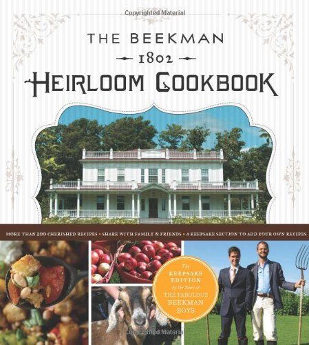 Beekman Heirloom Cookbook