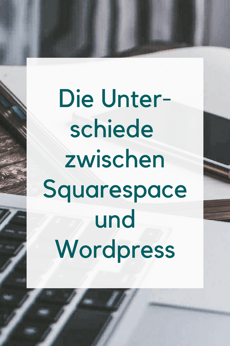 Der Unterschied zwischen Wordpress und Squarespace