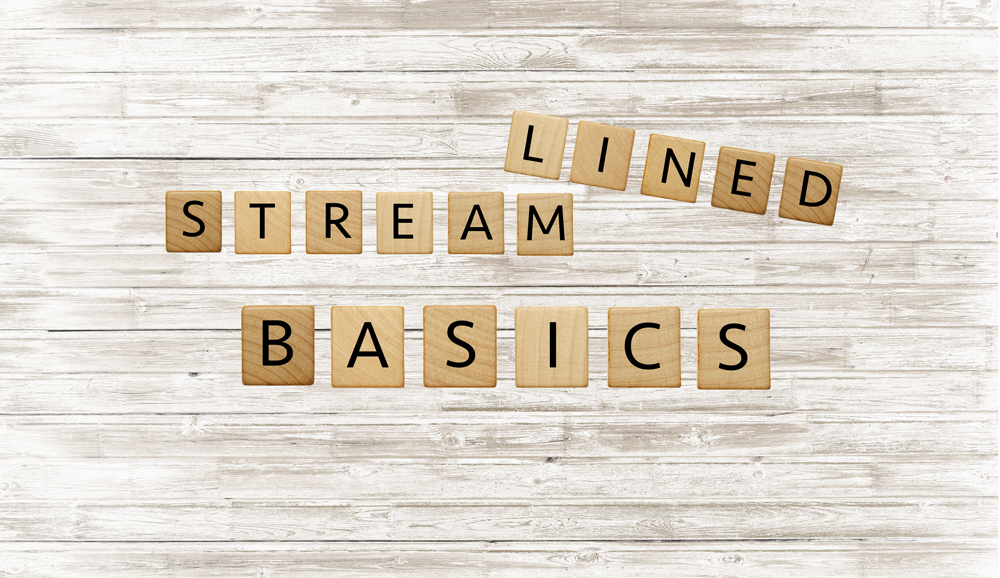Photo of wooden blocks spelling streamline basics