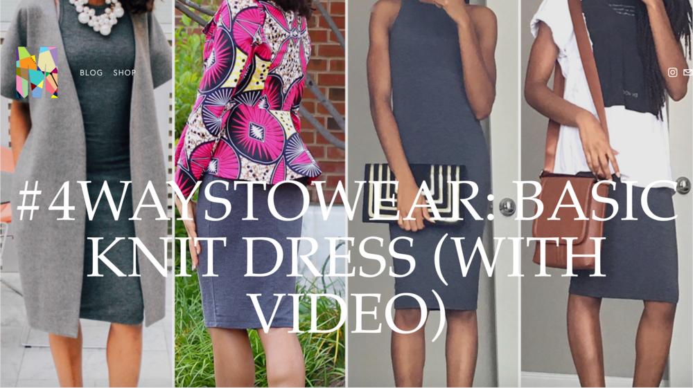 #4WaystoWear a Basic Knit Dress | www.memkoh.com